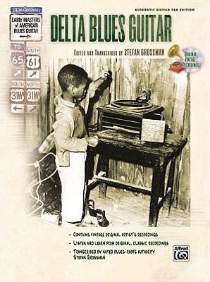 Delta Blues Guitar By Grossman, Stefan (EDT)