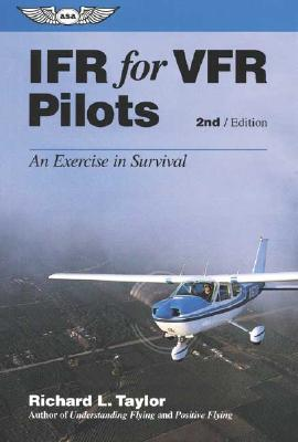 Ifr for Vfr Pilots By Taylor, Richard L.